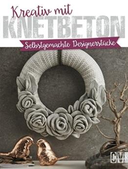 Taschenbuch - Kreativ Knetbeton - Beton Deko-1